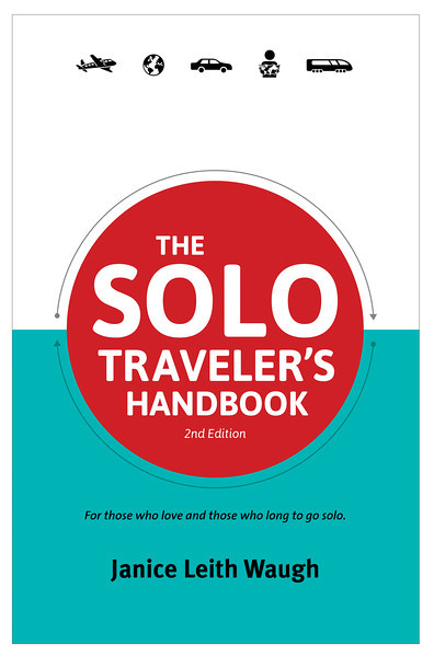 The Solo Traveler's Handbook, janice waugh